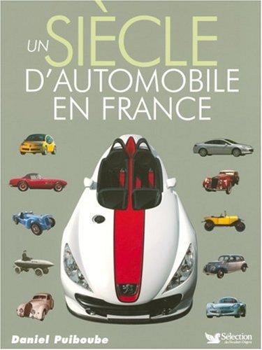 """<a href=""""/node/71427"""">UN SIÈCLE D'AUTOMOBILE EN FRANCE</a>"""