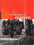 Photographies de Guerre