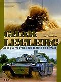 Char Leclerc - De la guerre froide aux conflits de demain