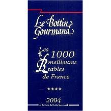 Les 1000 meilleures tables 2004