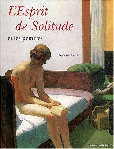 L'Esprit de solitude et les Peintres