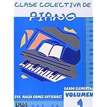 Clase Colectiva de Piano, Grado Elemental, Volumen 4