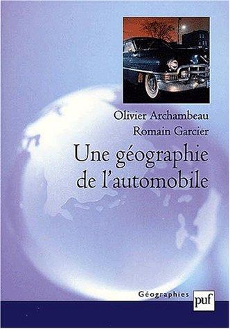 Une géographie de l'automobile