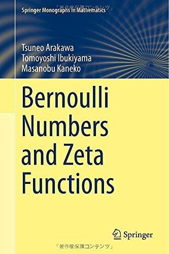 Bernoulli Numbers and Zeta Functions (Springer Monographs in Mathematics) 2014 edition by Arakawa, Tsuneo, Ibukiyama, Tomoyoshi, Kaneko, Masanobu (2014) Hardcover