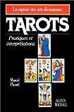 Tarots : Pratiques et Interprétations