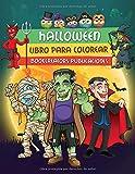 Halloween: Espeluznante Libro para Colorear de Halloween Para Niños con Brujas, Calabazas, Monstruos, Dráculas y Más!