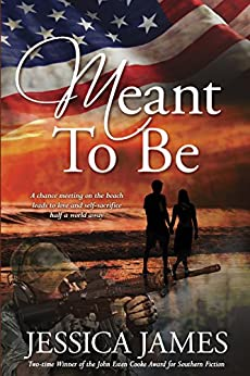 Meant To Be: A Novel of Honor and Duty (For Love of Country Book 1) (English Edition) di [James, Jessica]