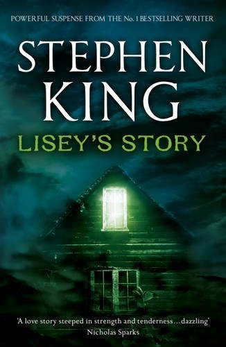 Lisey's Story by King, Stephen Published by Hodder & Stoughton (2011)