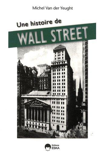 Une histoire de Wall Street