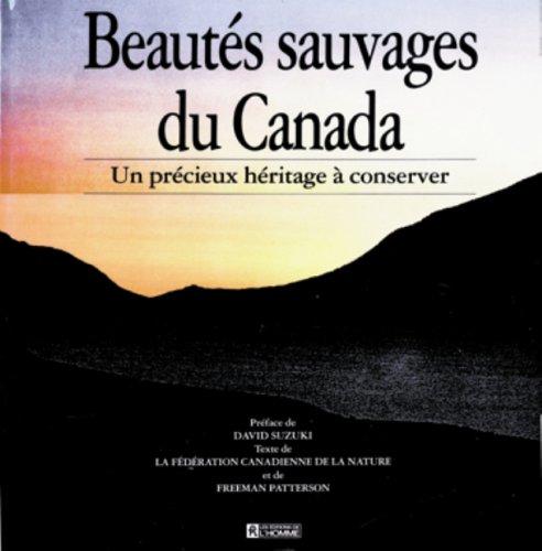 Beautés sauvages du Canada : Un précieux héritage à conserver