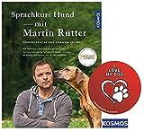 KOSMOS Sprachkurs Hund mit Martin Rütter: Körpersprache und Kommunikation Gebundene Ausgabe + I Love My Dog Sticker by Collectix