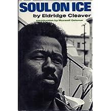 Soul on Ice by Eldridge Cleaver (1968-05-03)