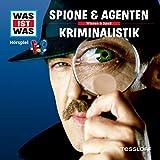 Spione und Agenten / Kriminalistik (Was ist Was 51)