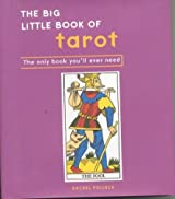 The Big Little Book of Tarot: The Only Book You'll Ever Need by Rachel Pollack (2004-03-25)