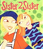 Teen Girl: Sister 2 Sister (Little Books (Andrews & McMeel))
