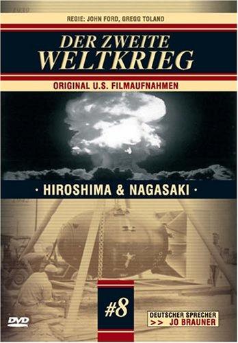 Jo Brauner's - Der zweite Weltkrieg, Folge 8: Hiroshima & Nagasaki