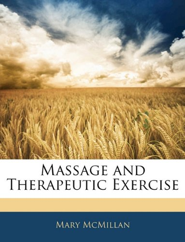 Massage and Therapeutic Exercise