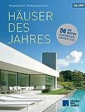 Häuser des Jahres: Die besten Einfamilienhäuser 2012 - Wolfgang Pehnt, Wolfgang Bachmann