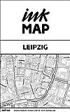 Inkmap Leipzig - Karten für Kindle, Sehenswürdigkeiten, Kultur, Ausgehen (German)