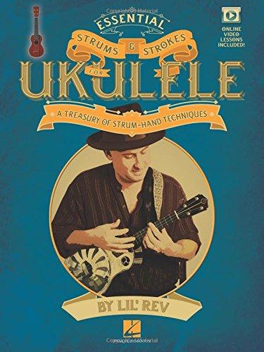 Lil' Rev: Essential Strums & Strokes For Ukulele