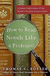How to Read Novels Like A Prof