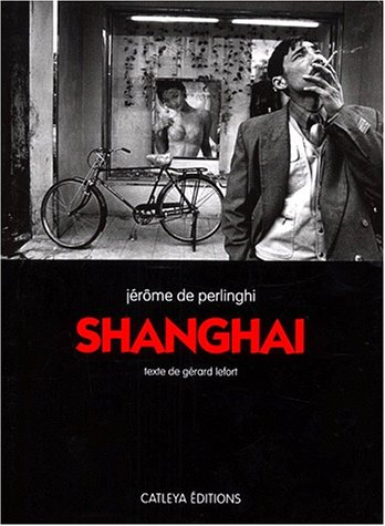 Shanghaï par Jérôme de Perlinghi