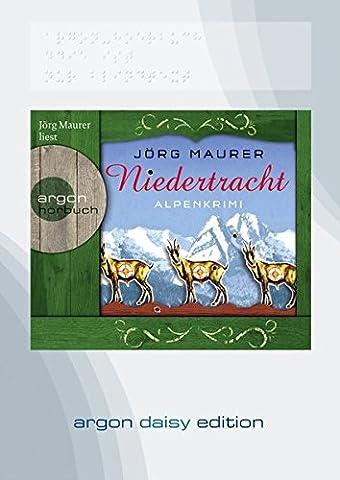 Niedertracht (DAISY Edition): Alpenkrimi
