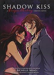 Shadow Kiss: A Vampire Academy Graphic Novel (Vampire Academy Graphic Novels)