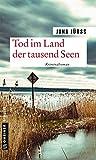 Tod im Land der tausend Seen: Kriminalroman (Kriminalromane im GMEINER-Verlag)