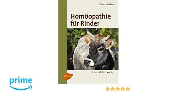 Ganz und zu Extrem Homöopathie für Rinder: Amazon.de: Christine Erkens: Bücher #AL_94
