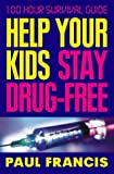 Help Your Kids Stay Drug-Free