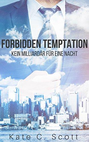 forbidden-temptation-kein-milliardar-fur-eine-nacht