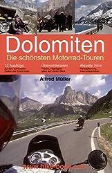 Dolomiten - Die schönsten Motorradtouren