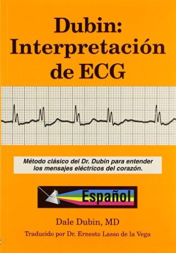 Dubin: Interpretacion de ECG/Rapid Interpretation of EKG's por Dale Dubin