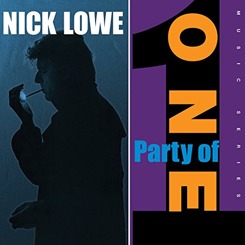 Nick Lowe: Party of One (Audio CD)