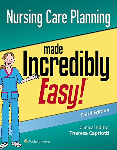 Nursing Care Planning Made Incredibly Easy (Incredibly Easy! Series (R))