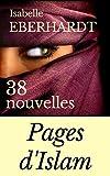 PAGES D'ISLAM (38 NOUVELLES) (annoté)