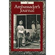 Ambassador's Journal: A Personal Account of the Kennedy Years