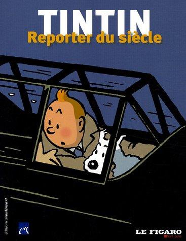 Tintin : Reporter du siècle