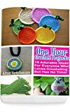 Crochet Projects In One Hour: 15 Adorable Ideas For Everyone Who Loves Crocheting But Has No Time!
