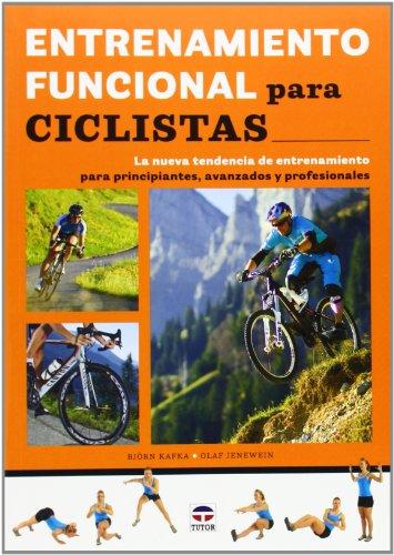 Entrenamiento Funcional Para Ciclistas por Björn Kafka
