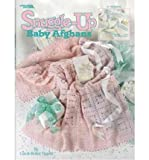 [{ Snuggle-Up Baby Afghans - Greenlight By Tippett, Carole Rutter ( Author ) Aug - 01- 2000 ( Paperback ) } ]