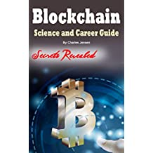 Blockchain: Science and Career Guide for Investors and Programmers (English Edition)