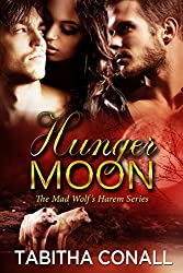 Hunger Moon (The Mad Wolf's Harem Series Book 0) (English Edition)