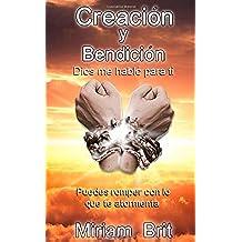 Creacion Y Bendicion: Dios Me Hablo Para Ti