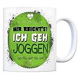 trendaffe - Kaffeebecher mit Spruch: Mir reichts! Ich GEH joggen