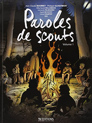 Paroles de scouts, Tome 1 :