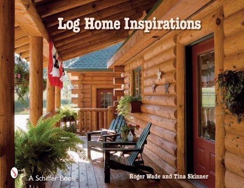 Log Home Inspirations (Schiffer Books) -