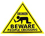 Hand Carved Wooden BEWARE DRUNKEN PEOPLE CROSSING Road Warning Sign by WorldBazzar