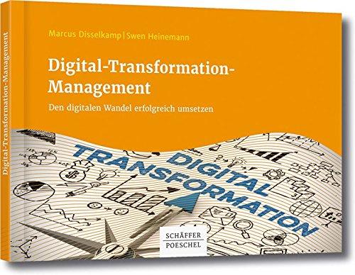 Digitale Archivierung (Digital-Transformation-Management: Den digitalen Wandel erfolgreich umsetzen)